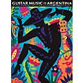 Music Sales The Guitar Music of Argentina Music Sales America Series Softcover thumbnail