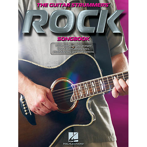 Hal Leonard The Guitar Strummers' Rock Songbook