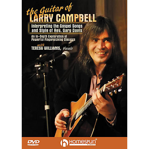 Homespun The Guitar of Larry Campbell Homespun Tapes Series DVD Written by Larry Campbell