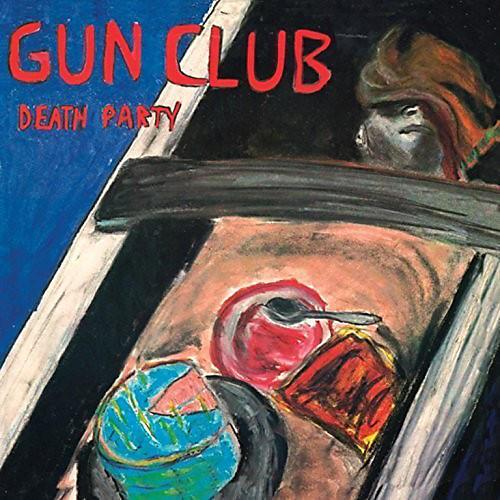 Alliance The Gun Club - Death Party