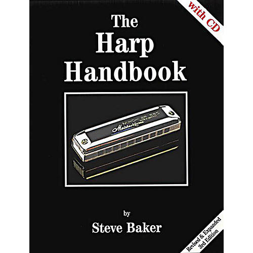 Music Sales The Harp Handbook (Revised & Expanded 3rd Edition) Music Sales America Series Written by Steve Baker