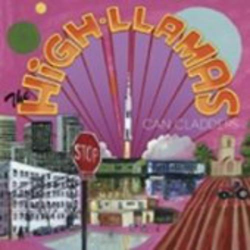 Alliance The High Llamas - Can Cladders