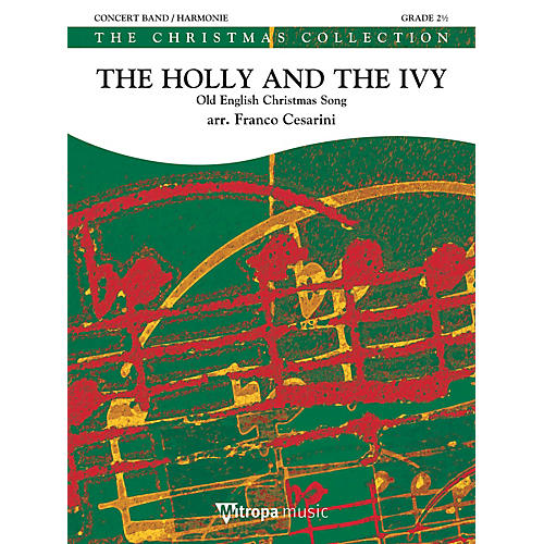 Mitropa Music The Holly and the Ivy Concert Band Level 3 Arranged by Franco Cesarini