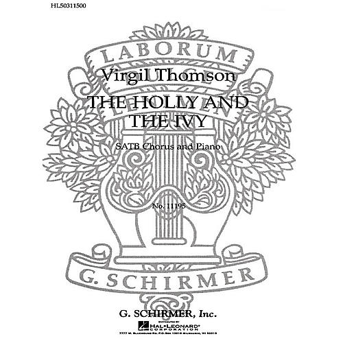 G. Schirmer The Holly and the Ivy SATB composed by V Thomson