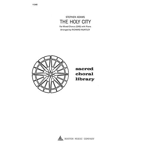 Boston Music The Holy City SAB Composed by Stephen Adams