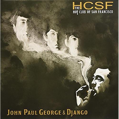 Alliance The Hot Club of San Francisco - John Paul George & Django