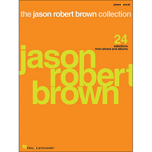 Hal Leonard The Jason Robert Brown Collection Piano/Vocal arranged for piano, vocal, and guitar (P/V/G)