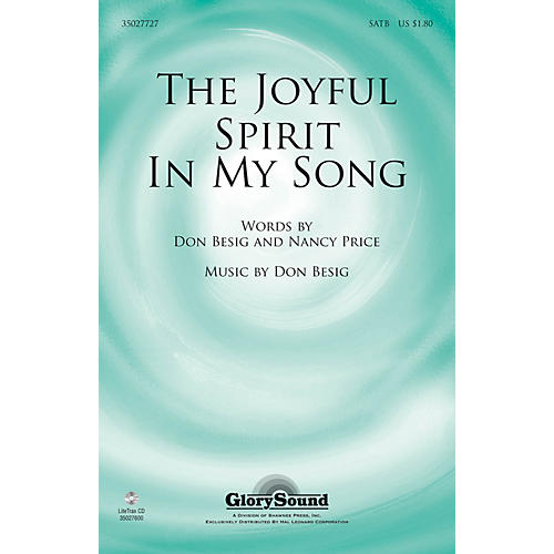 Shawnee Press The Joyful Spirit in My Song SATB composed by Don Besig