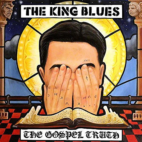 Alliance The King Blues - Gospel Truth