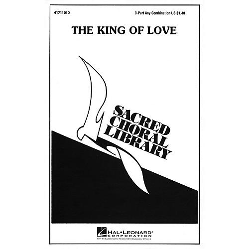 Hal Leonard The King of Love 3 Part Any Combination arranged by Julie Knowles