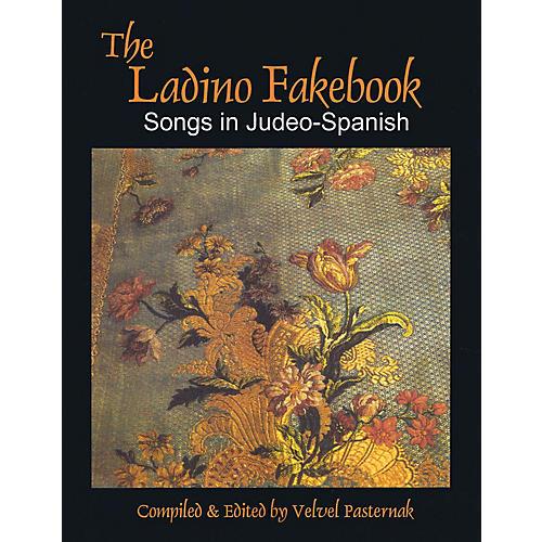 Tara Publications The Ladino Fakebook (Songs in Judeo-Spanish Melody/Lyrics/Chords) Tara Books Series Softcover