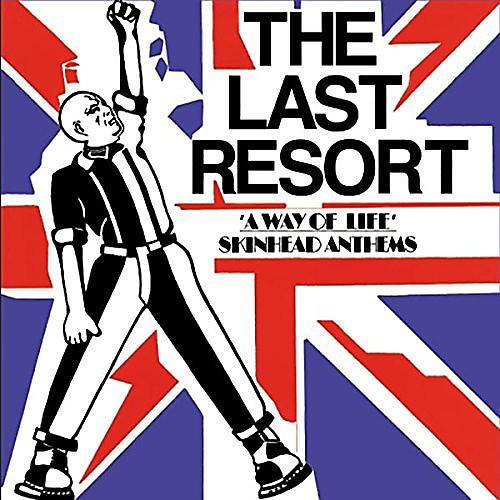 Alliance The Last Resort - Way Of Life - Skinhead Anthems