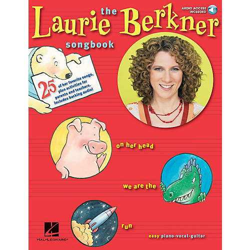 Music Sales The Laurie Berkner Songbook Music Sales America Series Softcover with CD Performed by Laurie Berkner