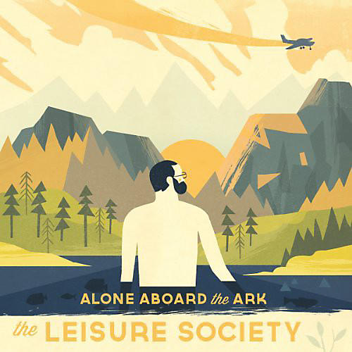 Alliance The Leisure Society - Alone Aboard the Ark