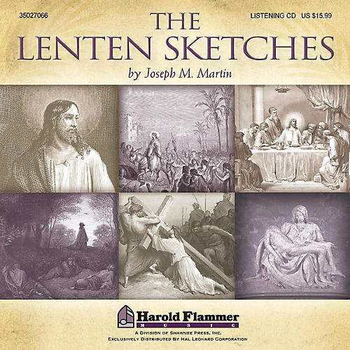 Shawnee Press The Lenten Sketches Listening CD composed by Joseph M. Martin