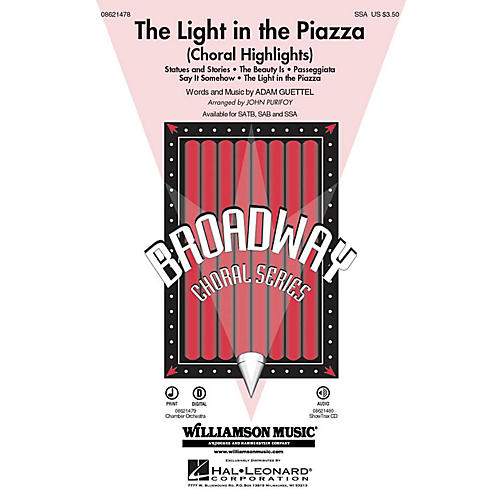 Hal Leonard The Light in the Piazza (Choral Highlights) SSA arranged by John Purifoy