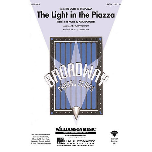 Hal Leonard The Light in the Piazza (from The Light in The Piazza) SATB arranged by John Purifoy