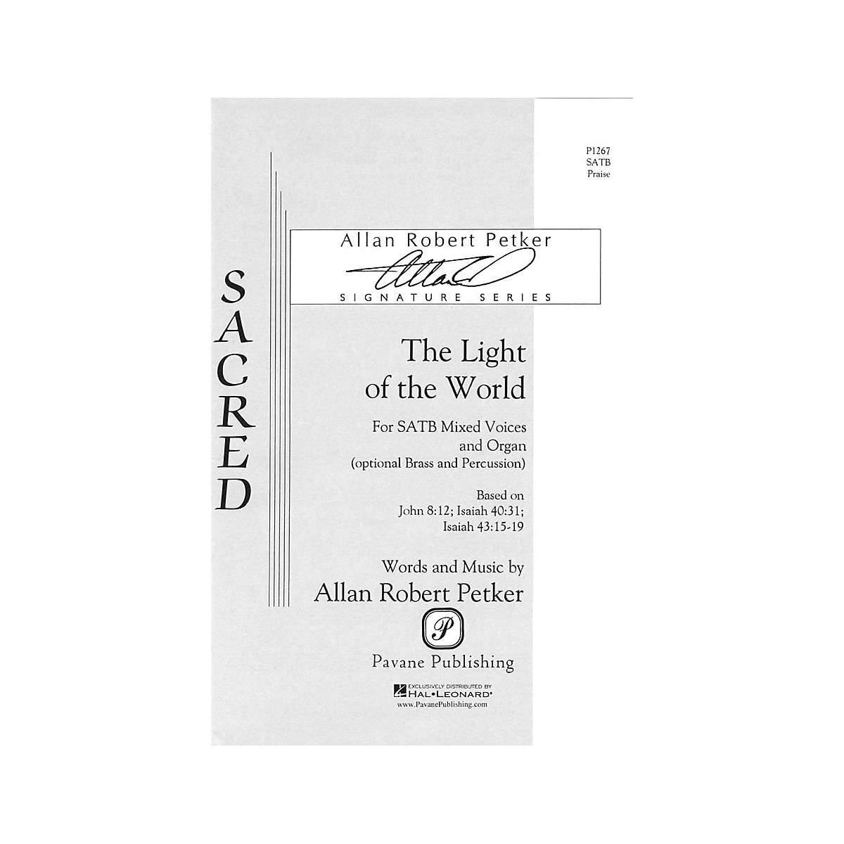 Pavane The Light of the World SATB composed by Allan Robert Petker