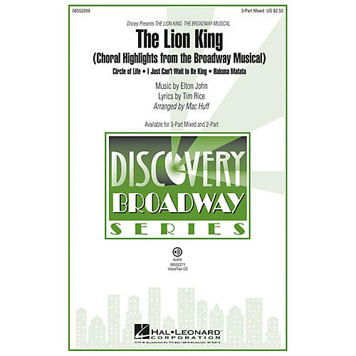 Hal Leonard The Lion King (Choral Highlights from the Broadway Musical) Discovery Level 2 VoiceTrax CD by Mac Huff