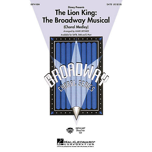 Hal Leonard The Lion King: The Broadway Musical (Choral Medley) SAB by Elton John Arranged by Mark Brymer