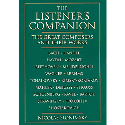 Schirmer Trade The Listener's Companion (The Great Composers and Their Works) Omnibus Press Series Softcover