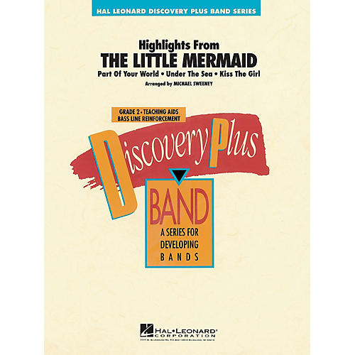 Hal Leonard The Little Mermaid - Highlights from - Discovery Plus Concert Band Series Level 2 arranged by Sweeney
