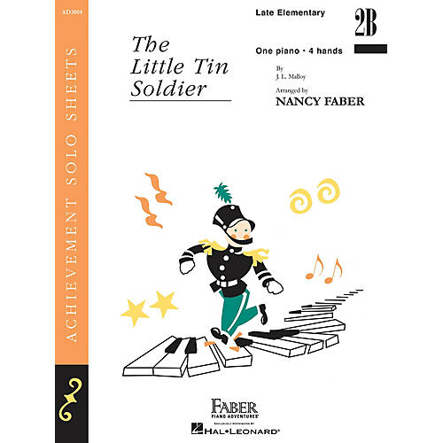 Faber Piano Adventures The Little Tin Soldier (Late Elem/Level 2B Piano Duet) Faber Piano Adventures® Series