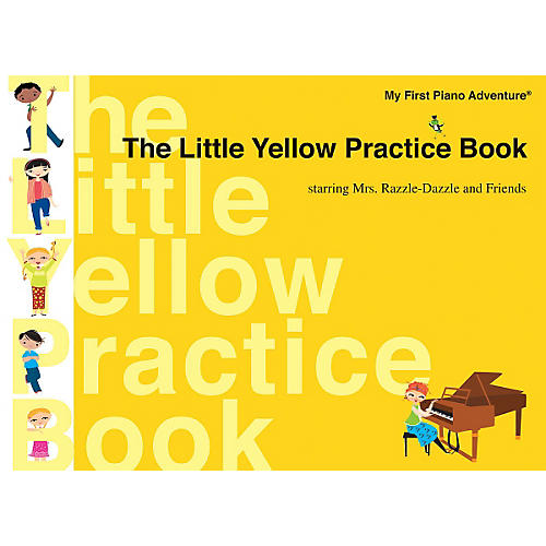 Faber Piano Adventures The Little Yellow Practice Book Faber Piano Adventures