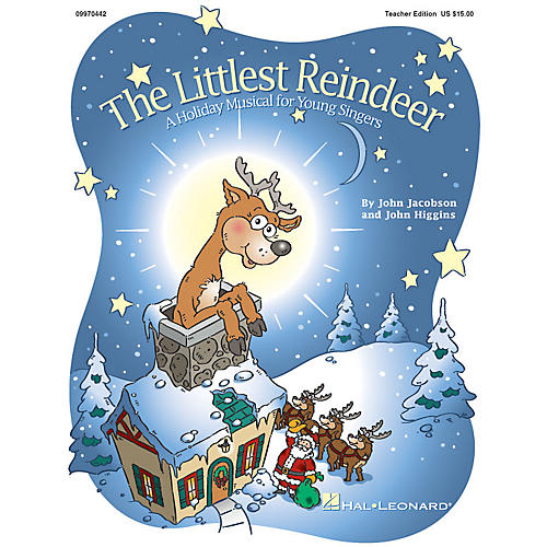 Hal Leonard The Littlest Reindeer (Holiday Musical) (A Holiday Musical About Giving) CLASSRM KIT by John Higgins