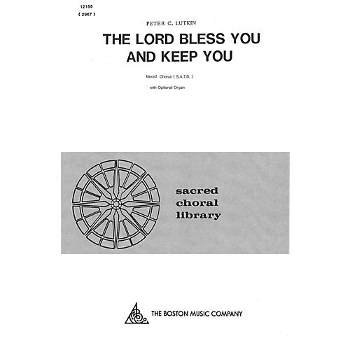 Boston Music The Lord Bless You and Keep You SATB Composed by Peter Lutkin