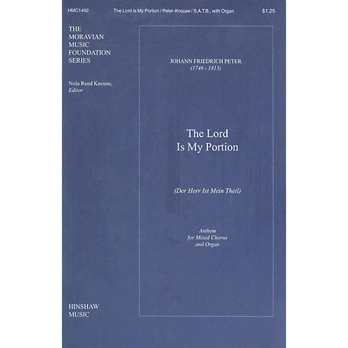 Hinshaw Music The Lord Is My Portion (Der Herr Ist Mein Theil) SATB composed by Peter