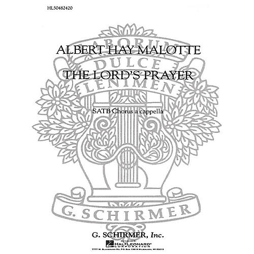 G. Schirmer The Lord's Prayer SATB a cappella composed by Albert Hay Malotte