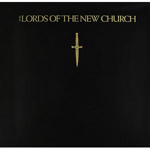 The Lords of the New Church - Lords of the New Church by
