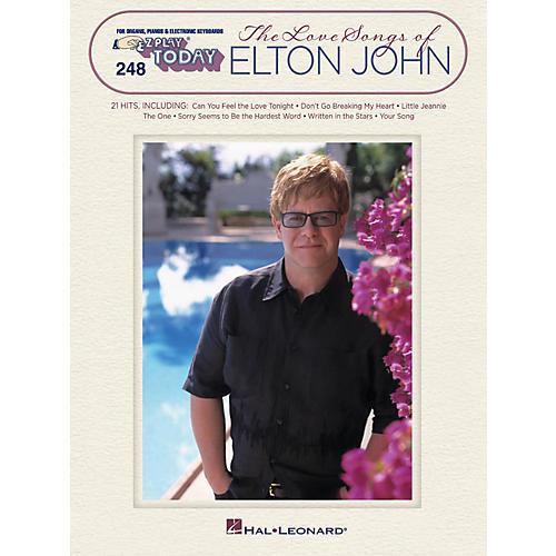 Hal Leonard The Love Songs Of Elton John E-Z Play Today 248