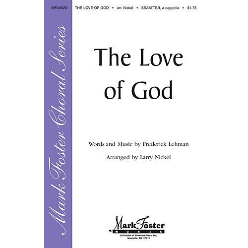 Shawnee Press The Love of God SATB arranged by Larry Nickel