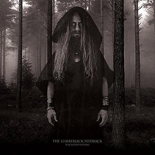 Alliance The Lumberjack Feedback - Blackened Visions