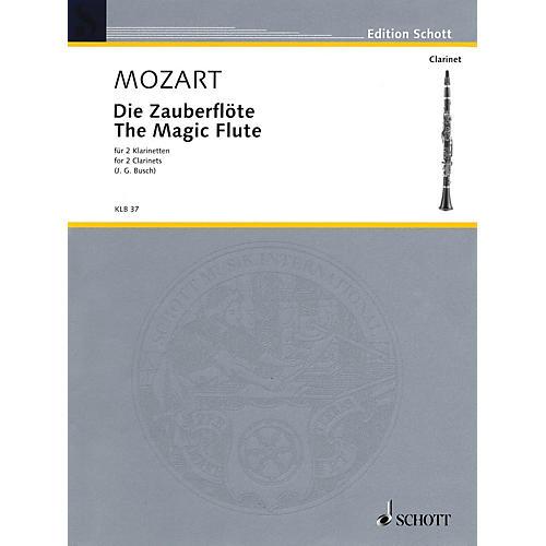 Schott The Magic Flute Schott Softcover Composed by Wolfgang Amadeus Mozart Arranged by Johann Georg Busch