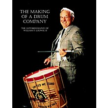 Rebeats Publications The Making of a Drum Company Book Series Written by William F. Ludwig II