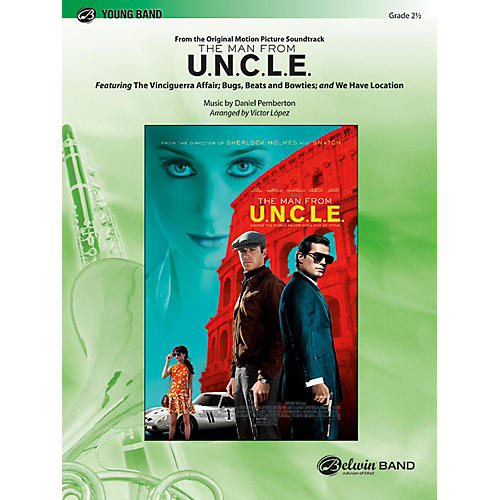 BELWIN The Man from U.N.C.L.E. (from the Original Motion Picture Soundtrack) Grade 2.5 (Easy to Medium Easy)