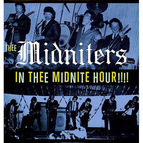 Alliance The Midniters - In Thee Midnight Hour