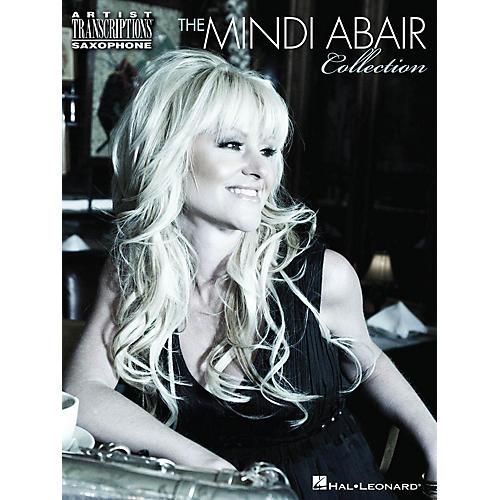 Hal Leonard The Mindi Abair Collection Artist Transcriptions Series Book Performed by Mindi Abair