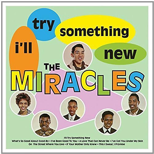 Alliance The Miracles - I'll Try Something New