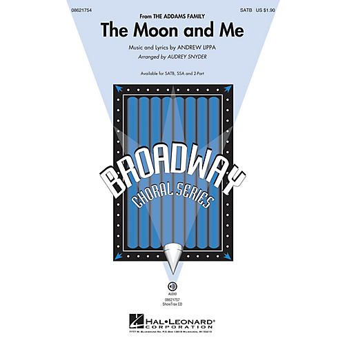 Hal Leonard The Moon and Me (from The Addams Family) SATB arranged by Audrey Snyder