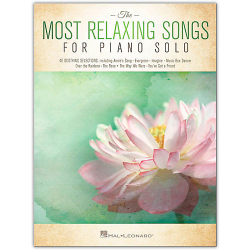 Hal Leonard The Most Relaxing Songs for Piano Solo Piano Solo Songbook Series Softcover