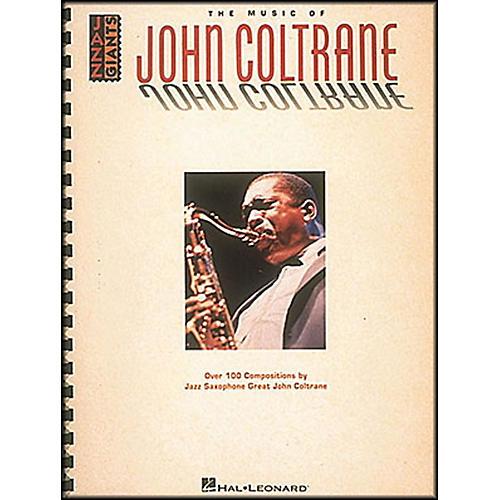 Hal Leonard The Music Of John Coltrane