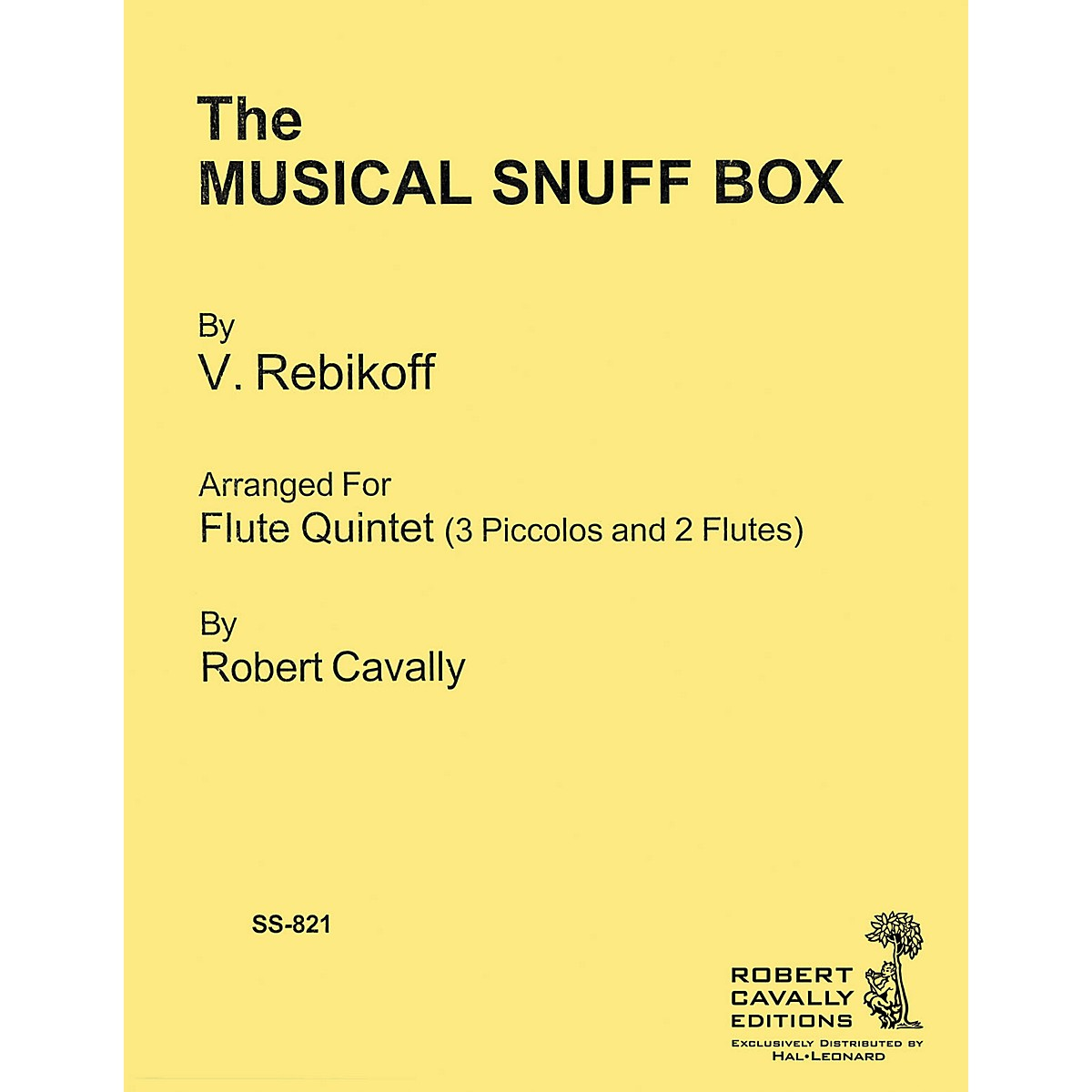 Cavally Editions The Musical Snuff Box Robert Cavally Editions Series Softcover Arranged by Robert Cavally