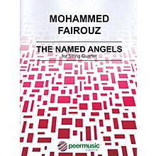 Peer Music The Named Angels (String Quartet) Peermusic Classical Series Composed by Mohammed Fairouz