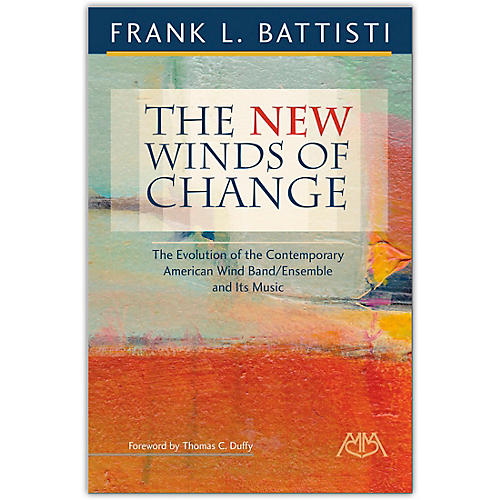 Meredith Music The New Winds of Change by Frank Battisti