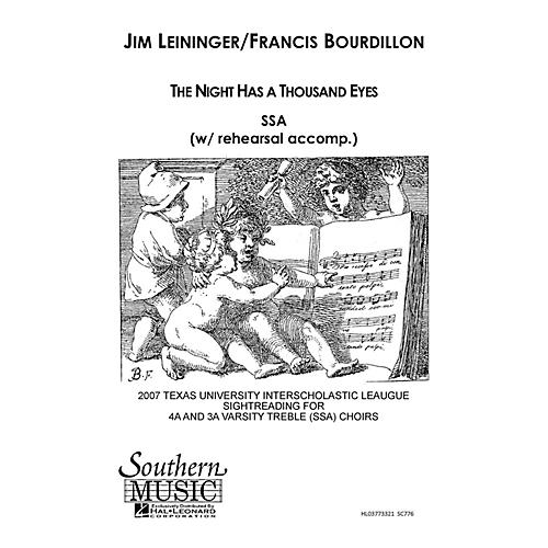 Southern The Night Has a Thousand Eyes SSA Composed by Jim Leininger