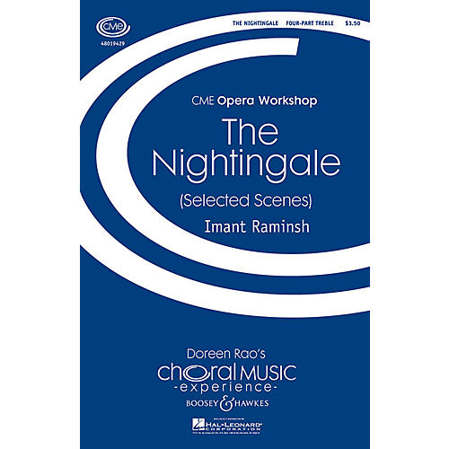 Boosey and Hawkes The Nightingale (Selected Scenes) CME Opera Workshop 4 Part Treble composed by Imant Raminsh